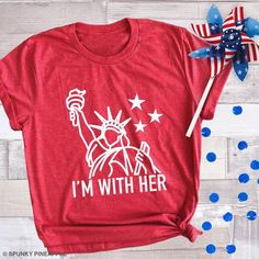 Spunky Pineapple - I'm With Her Shirt, Statue of Liberty T-Shirts, of July Shirt Cool Graphic Tees, Graphic Tee Shirts, Custom T Shirt Printing, Pride Shirts, Birthday Shirts, 5th Birthday, Fitness Gifts, Simple Shirts, Used Vinyl