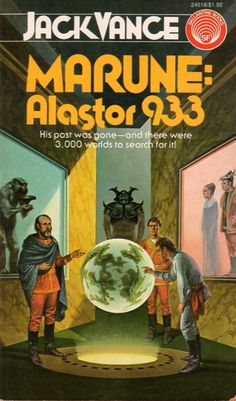 Darrell Sweet, Marune: Alastor 933 by Jack Vance Fantasy Book Covers, Book Cover Art, Fantasy Books, Pulp Fiction Book, Science Fiction Books, In The Year 2525, Classic Sci Fi Books, Sci Fi Novels, Cool Books
