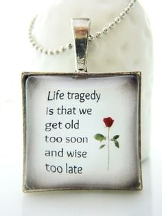 Life Tragedy Quote Words Unisex Gifts 1 inch Square Glass Pendant | LittleApples - Jewelry on ArtFire