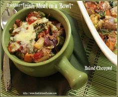 Another Irish Meal in a Bowl Baked Chopped