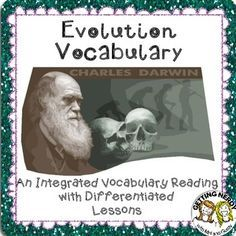 Changes over time. Evolution Life Science Vocabulary Reading with Differentiated Lessons #gettingnerdy