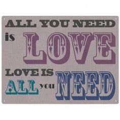 ALL YOU NEED IS LOVE Metal Wall Sign by Red Hot Lemon