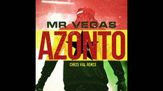 Mr Vegas - Azonto - Chris Val Remix - http://www.yardhype.com/mr-vegas-azonto-chris-val-remix/