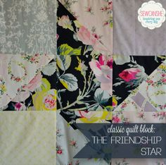 Classic Quilt Blocks: Fresh Fabric from SewCanShe... The Friendship Star