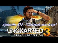 "Uncharted 3: Drake's Deception - Episódio #13 ""Chamando para briga"""