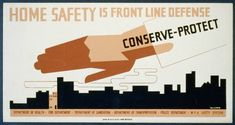 Home safety is front line defense Conserve - protect /