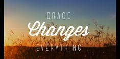 only best Grace of god for me..that her