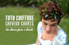 Tuto coiffure pour cheveux courts | Blog mariage, Mariage original, pacs, déco