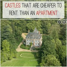 Castles That Are Cheaper To Rent Than An Apartment