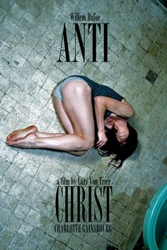 Antichrist - Lars von Trier