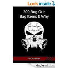 Free today  Amazon.com: 200 Bug Out Bag Items & Why eBook: Getoffthegridguy: Kindle Store