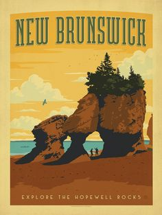 Canada: New Brunswick - Inspired by vintage travel prints from the Golden Age of Poster Design, this classic print has a bold and adventurous feel. Hopewell Rocks, Posters Canada, Party Vintage, New Brunswick, Vintage Travel Posters, Retro Posters, Ski Posters, Graphic Posters, Vintage Travel