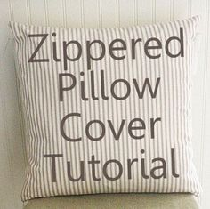 The Shabby Creek Cottage | Decorating | Craft Ideas | DIY: The Zipper Pillow Cover Tutorial How to sew a zipper would work any zippered project.
