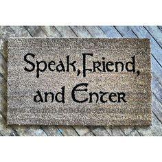 I. Want. It! LOTR Tolkien Speak Friend and Enter Hobbit by DamnGoodDoormats
