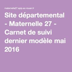 Site départemental - Maternelle 27 - Carnet de suivi dernier modèle mai 2016