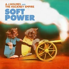 A.J. Holmes And The Hackney Empire – Soft Power (2015) [MP3]