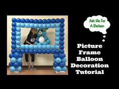 Picture Frame Balloon Decoration Tutorial - YouTube