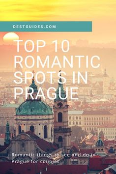 Are you traveling to Prague soon for a romantic holiday? A good choice as Prague in the Czech Republic is one of the most romantic cities in Europe! We've compiled a list of the top 10 romantic things to do in Prague any time of year, even in winter. Romantic Things To Do, Most Romantic Places, European Destination, European Travel, Glamping, Europe Travel Guide, Traveling Europe, Travel Destinations, Prague Travel