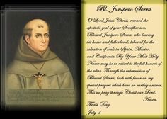 Blessed Junipero Serra (1713-1784) Priest.   Feast Day July 1.   YBH