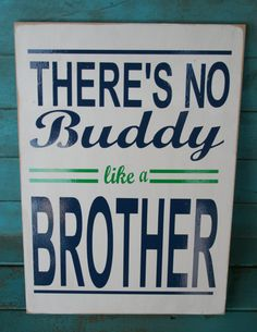 There's No Buddy Like a Brother Vinyl Sign by RoxieFlair on Etsy