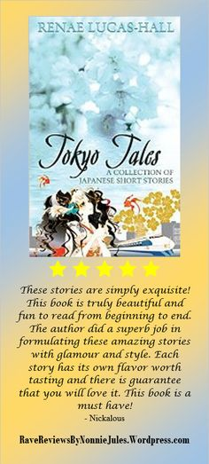 Support #RRBC member RENAE LUCAS-HALL @RenaeLucasHall! Author of TOKYO TALES:  A Collection Of Japanese Short Stories, http://www.amazon.com/dp/B00L1FMPCY.