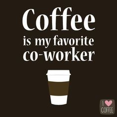 10 Coffee quotes to save your soul at work - I Love Coffee - Coffee Love - Coffee Talk, Coffee Is Life, I Love Coffee, My Coffee, Coffee Drinks, Coffee Cups, Coffee Lovers, Coffee Png, Coffee Girl