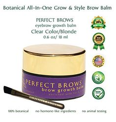 Perfect Brows Growth Balm Eyebrow Clear Primer. Ultimate Growing and Styling Aid for Fuller and Darker Brows. Improve Thin Eyebrows with This Natural 100% Botanical Treatment Enriched with B5, A & E