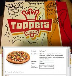 Special request for drawings on pizza box. Great idea! Gonna have to try this!!!