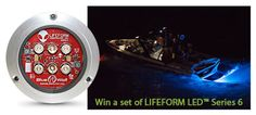 Win a set of LIFEFORM LED™ Series 6 underwater LED boat lights! 'Like' the LIFEFORM facebook page to be automatically entered to win. The winner will be announced on 9/30. #boating #wakesurf #wakesurfing #wakeboarding #LEDBoatLights