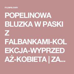 POPELINOWA BLUZKA W PASKI Z FALBANKAMI-KOLEKCJA-WYPRZEDAŻ-KOBIETA | ZARA Polska