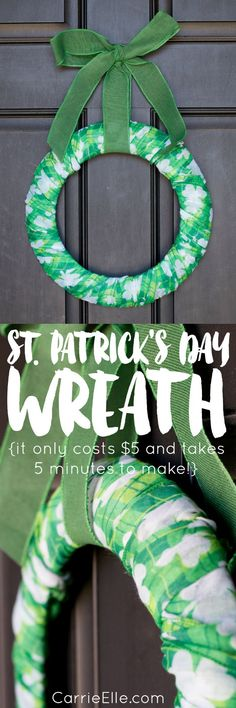 Easy St. Patrick's Day Wreath  (this only takes $5 and 5 minutes to make!)