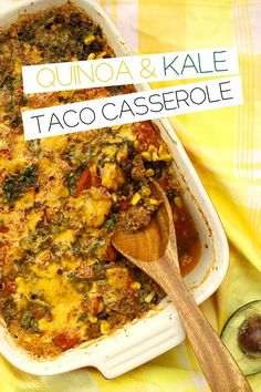 Quinoa and Kale Taco Casserole recipe for an easy and veggie-packed twist  on a Mexican favourite.