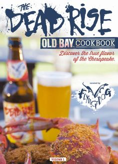 """Want to learn to cook like a pro? Maryland Seafood partnered with Flying Dog Brewery and OLD BAY® Seasoning to produce this beautiful cookbook with 17 old bay inspired recipes from some of the areas top chefs. The book is $15.00 and all of the proceeds are donated back to """"True Blue"""" effort, which helps support Maryland crabbers and sustainable Blue Crab fisheries. http://flyingdogbrewery.web-stores.biz/Dead-Rise-Old-Bay-Cookbook_p_210.html"""