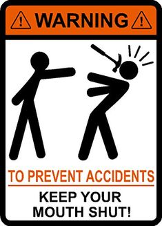 Warning To Prevent Accidents Keep Your Mouth Shut, Hammer, vinyl, decal, car, window, toolbox, sticker IMakeDecalsforYou http://www.amazon.com/dp/B00TJ93E1A/ref=cm_sw_r_pi_dp_Etn5ub189VFP5
