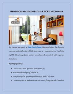 Tremendous apartments at gaur sports wood noida  Buy spacious apartments in Gaur Sports Wood which has designed by Gaursons Group. It has developed with luxury architecture and offers well planned 3/4 Bhk flats. The marvelous residency has been covered with large green area and located in Noida sector 79.
