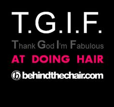 The Hairdressers T.G.I.F.