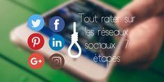 7 astuces pour tout rater sur les réseaux sociaux