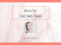 Subscribe to I on Image's Stylish News before the year 2016 ends and get I on Image's Dress for Your Body Shape -presentation in your inbox!  Join now on: http://ionimage.nl/connect/