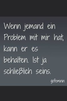Spruch des Tages: Über 150 witzige Weisheiten für jeden Tag Words Quotes, Me Quotes, Funny Quotes, German Quotes, Joelle, Susa, True Words, Cool Words, Slogan