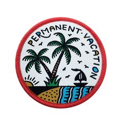'Permanent Vacation' Patch – Few and Far Collective