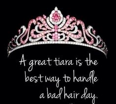👸🏽👸🏼 When it's raining outside ☔️ it's hard 2 have a good hair day❗️ I have the perfect solution. JUST PUT YOUR CROWN ON🤣 A great tiara is the best way to handle a bad hair day! Pageant Quotes, Sparkle Quotes, Im A Princess, Disney Princess, Pageant Girls, Boss Babe Quotes, Attitude Quotes, Dee Dee, Girly Quotes