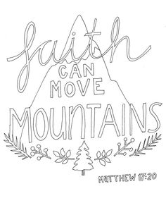 Coloring Activities Mountains Best Of Pin On Bible Art Journaling Printable Bible Verses, Scripture Art, Bible Art, Bible Scriptures, Coloring Pages For Teenagers, Adult Coloring Book Pages, Bible Lessons For Kids, Bible For Kids, Bible Verse Coloring Page