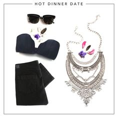 Hot Dinner Date - The combination of a cute bra -top , your favourite skinny jeans and a killer statement necklace says 'I'm hot, and I know it'.  Show him you're fierce!