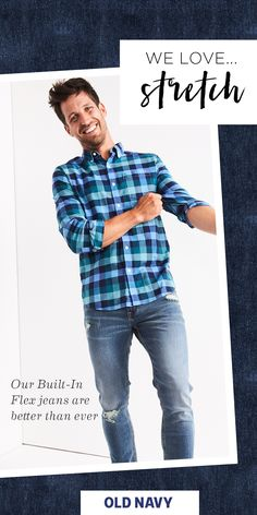 We're pretty excited about our Built-In Flex jean for men. We designed them with just the right amount of stretch for flexibility — we're lookin' at you, impromptu fall football games in the park — plus the good looks to match. Their tailored fit looks equally fly with graphic tees and sneaks or with dress shirts and a blazer. Because a stylish guy loves his options.