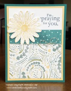Card Creations by Beth: Daisy Delight Praying for You Stamping Up Cards, Get Well Cards, Pretty Cards, Sympathy Cards, Flower Cards, Creative Cards, Greeting Cards Handmade, Homemade Cards, Flora Flowers