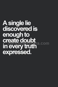. #lie #truth #doubt