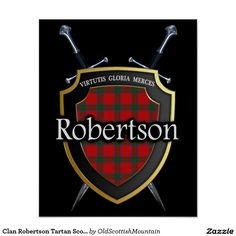 Shop Clan Robertson Tartan Scottish Shield & Swords Poster created by OldScottishMountain. Robertson Tartan, Scottish Clans, Beach Scenes, My Heritage, Coat Of Arms, Custom Posters, Swords, Custom Framing, Scotland