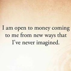 "YES YES YES !!! (@_lawofattraction_) on Instagram: ""Affirmation time!!! . . I AM OPEN TO MONEY COMING TO ME FROM NEW WAYS THAT I HAVE NEVER IMAGINED. .…"""