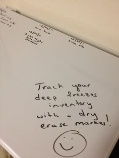 Track your deep freezer yummies with a DRY ERASE (not permanent) marker.