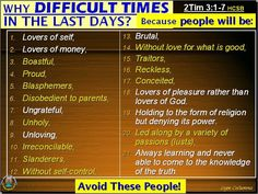 But know this, that in the last days perilous times will come: For men will be… Bible Scriptures, Bible Quotes, Lovers Of Themselves, Revelation Bible, Perilous Times, End Times Prophecy, Jesus Is Coming, God Jesus, Jesus Christ
